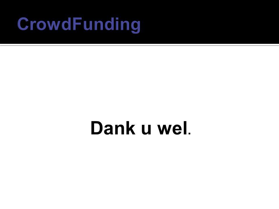 CrowdFunding Dank u wel.
