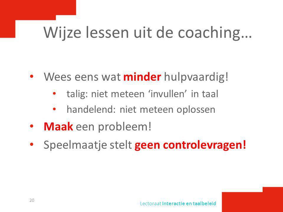 Wijze lessen uit de coaching…