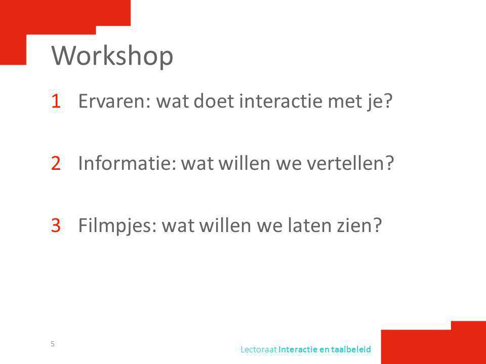 Workshop Ervaren: wat doet interactie met je
