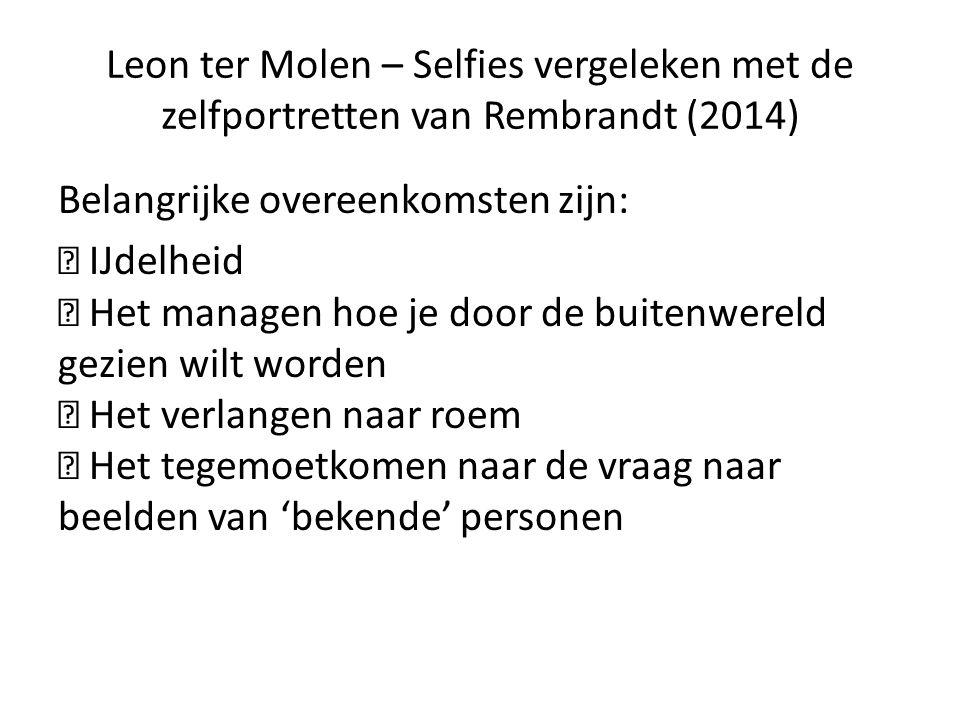 Leon ter Molen – Selfies vergeleken met de zelfportretten van Rembrandt (2014)