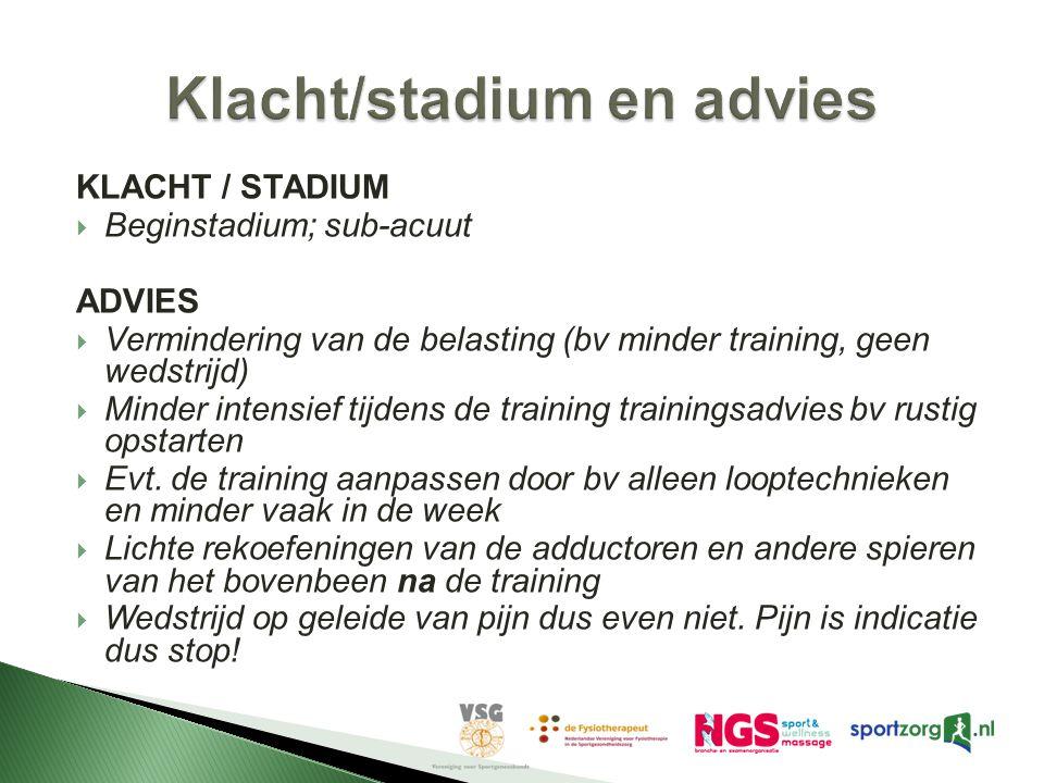 Klacht/stadium en advies