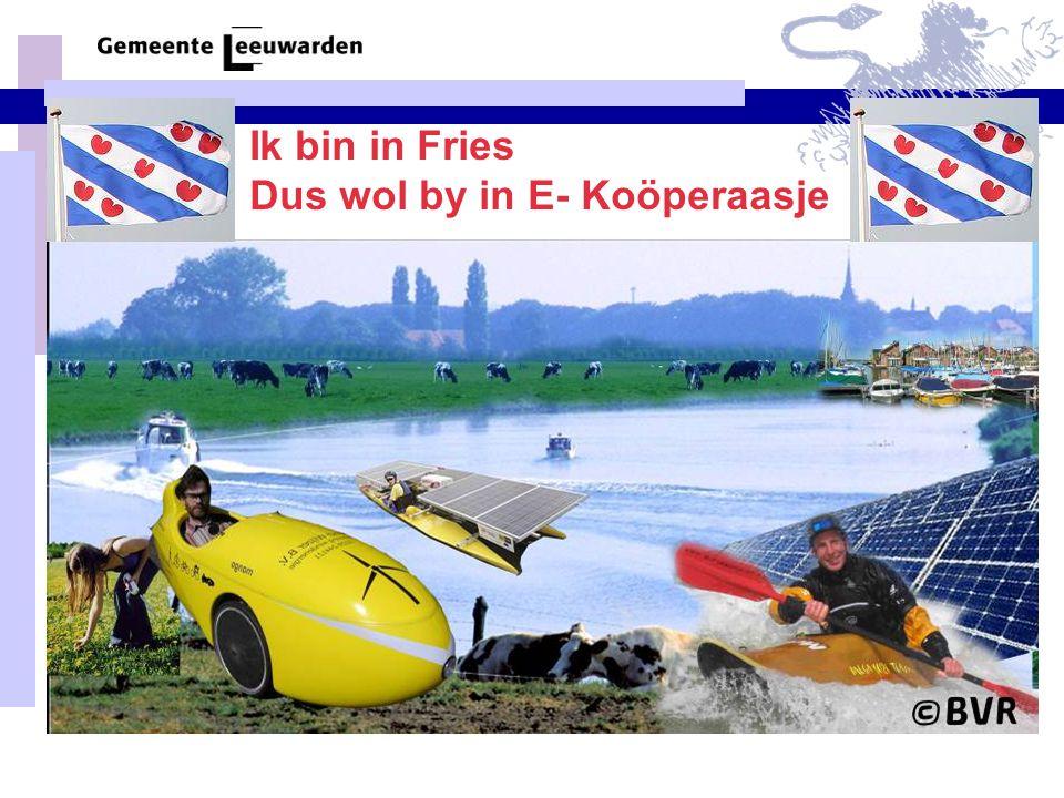 Ik bin in Fries Dus wol by in E- Koöperaasje