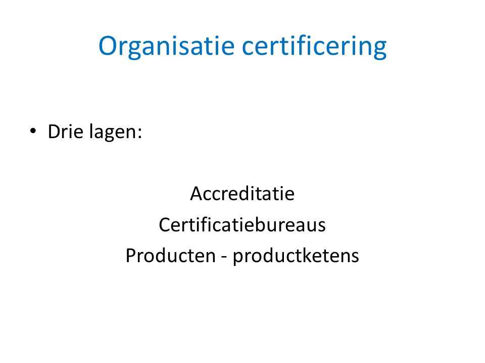 Organisatie certificering