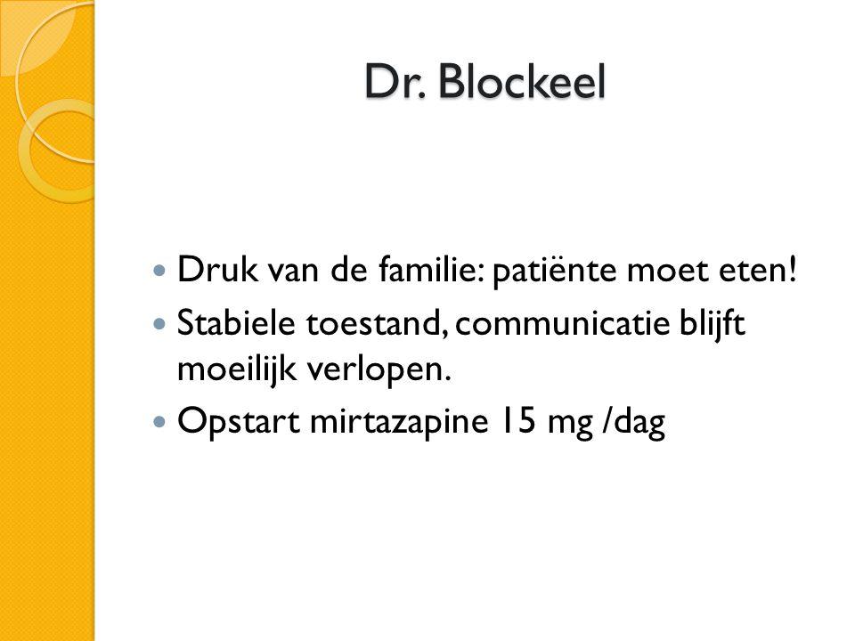 Dr. Blockeel Druk van de familie: patiënte moet eten!