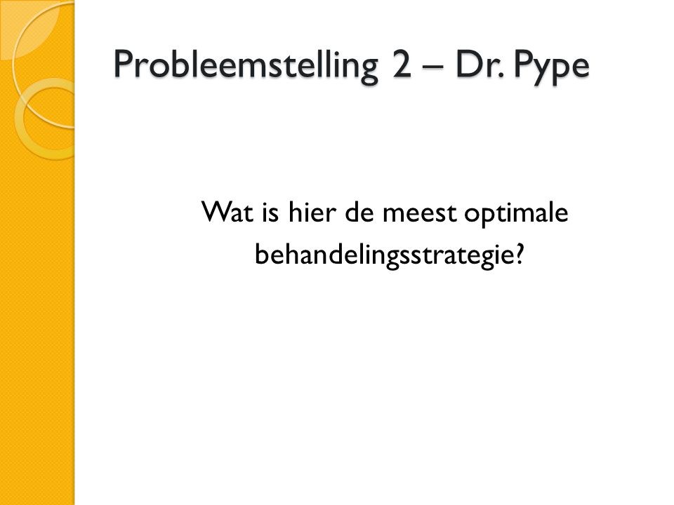 Probleemstelling 2 – Dr. Pype