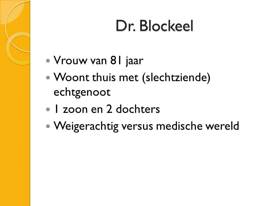 Dr. Blockeel Vrouw van 81 jaar