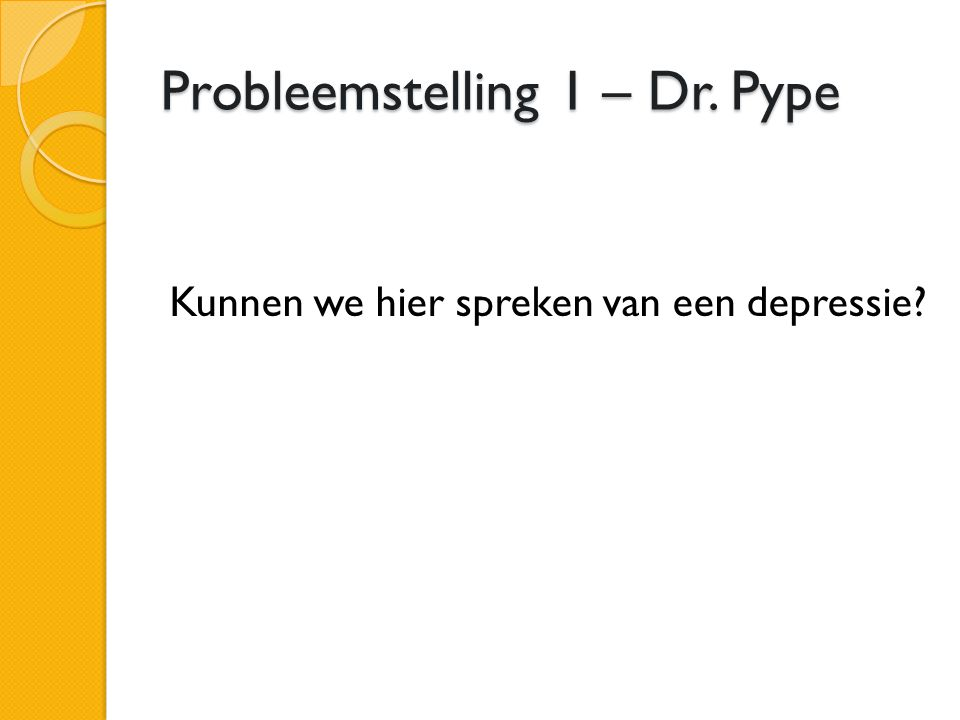 Probleemstelling 1 – Dr. Pype