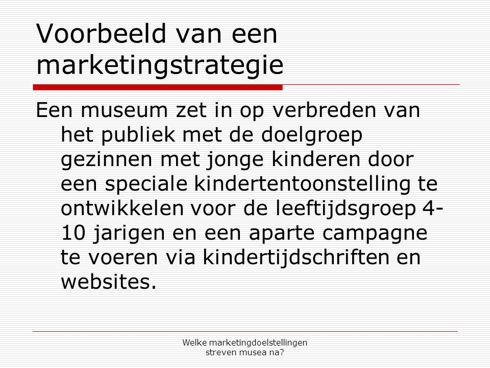 Voorbeeld van een marketingstrategie