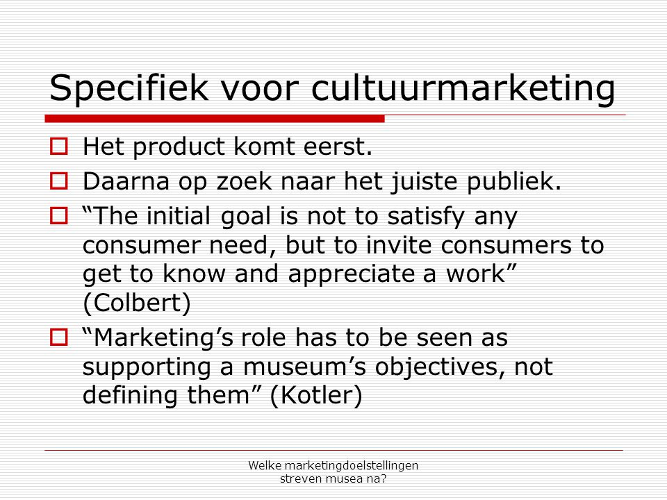 Specifiek voor cultuurmarketing