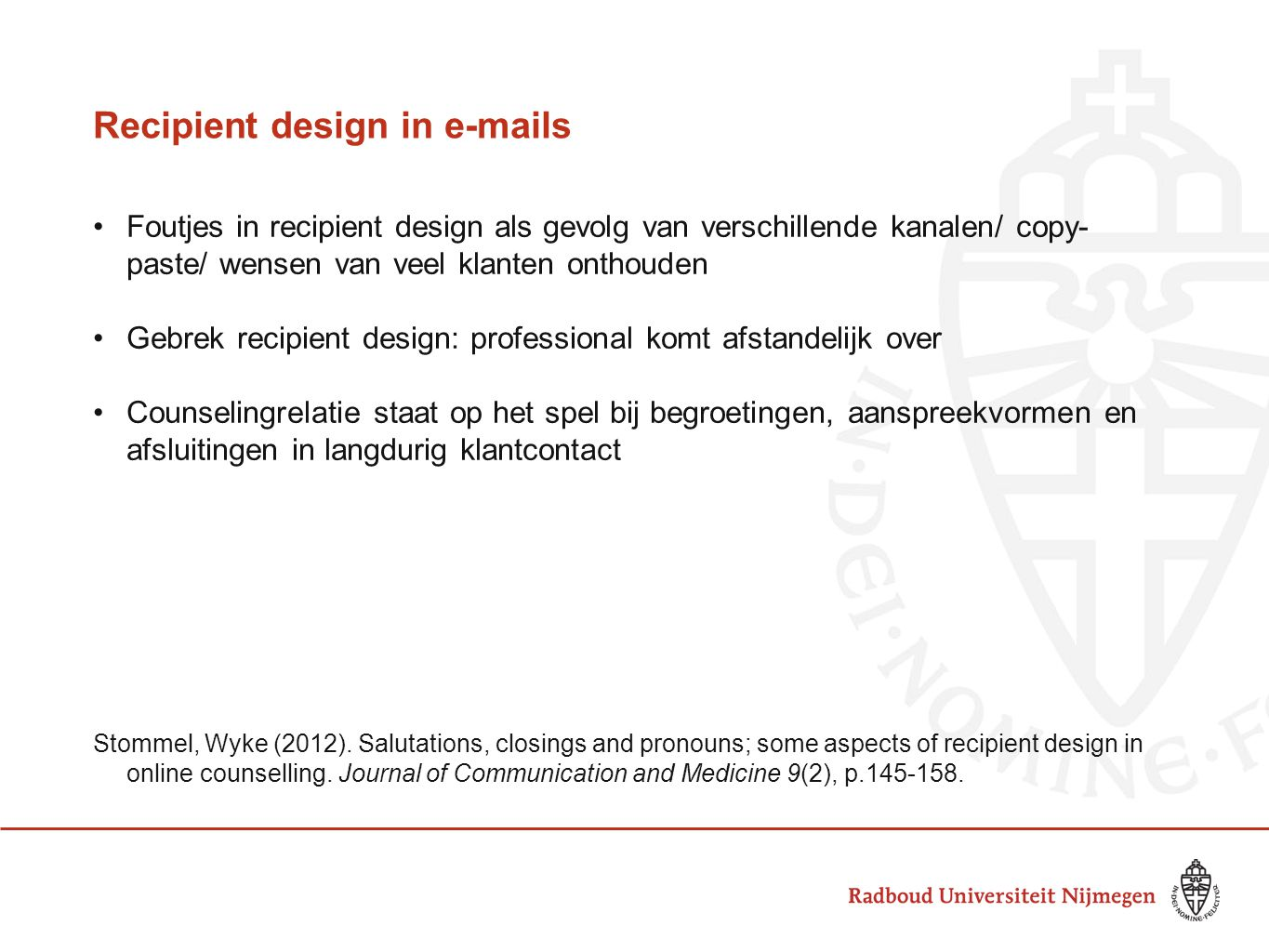 Recipient design in e-mails
