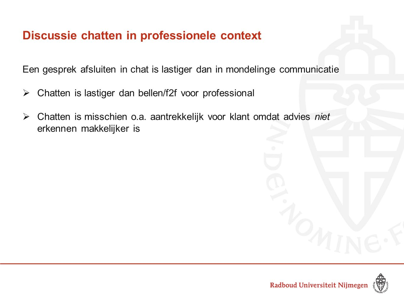Discussie chatten in professionele context