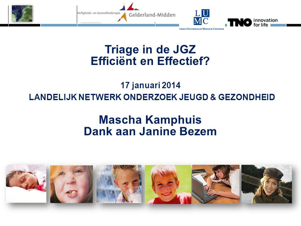 Triage in de JGZ Efficiënt en Effectief. 17 januari 2014