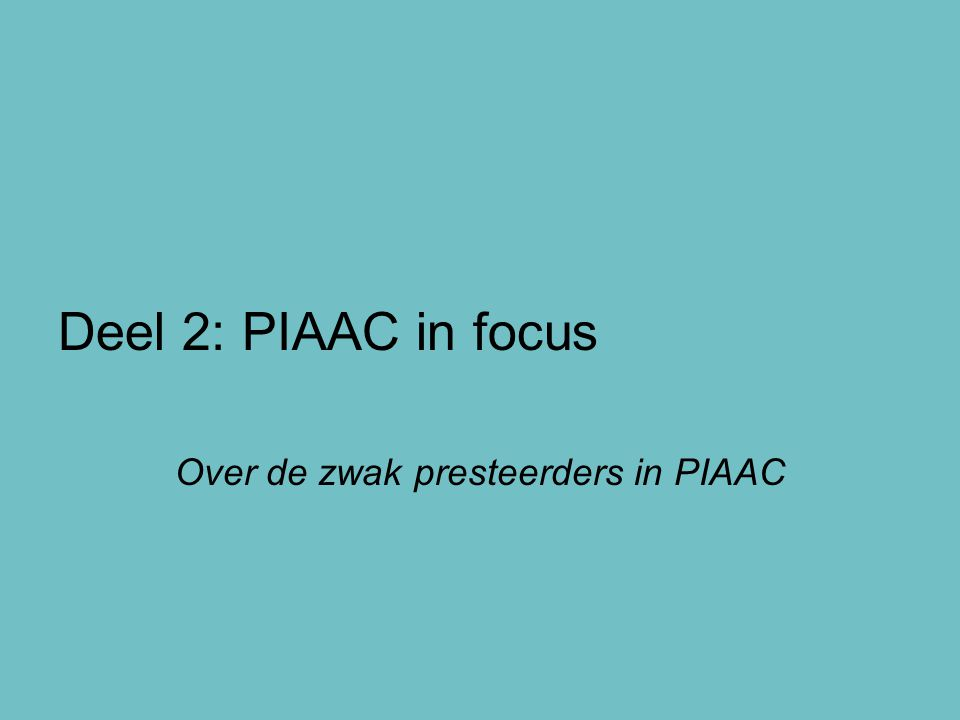 Over de zwak presteerders in PIAAC