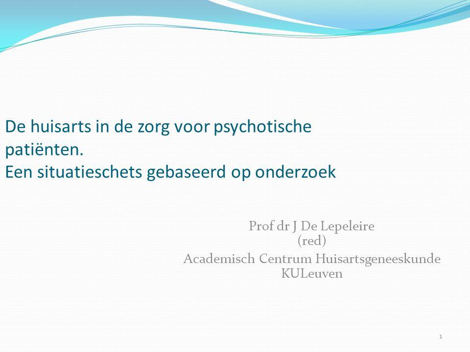 De huisarts in de zorg voor psychotische patiënten