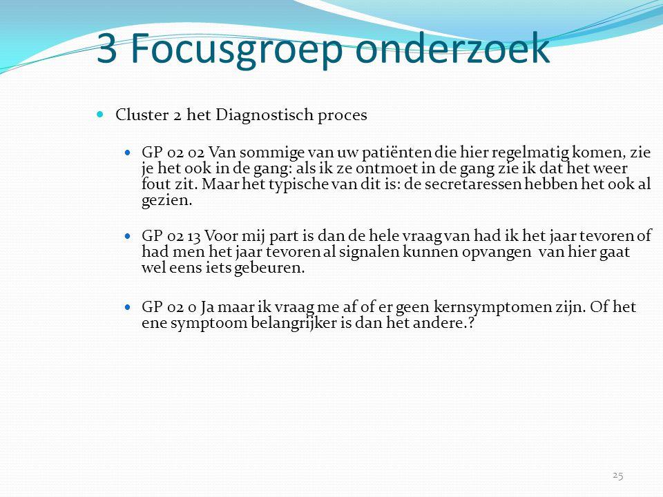 3 Focusgroep onderzoek Cluster 2 het Diagnostisch proces