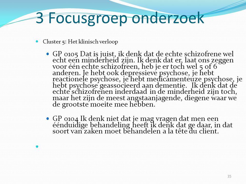 3 Focusgroep onderzoek Cluster 5: Het klinisch verloop.