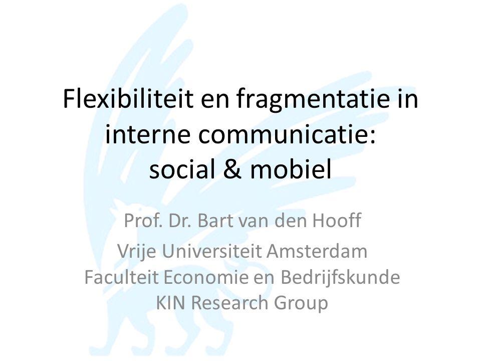 Flexibiliteit en fragmentatie in interne communicatie: social & mobiel