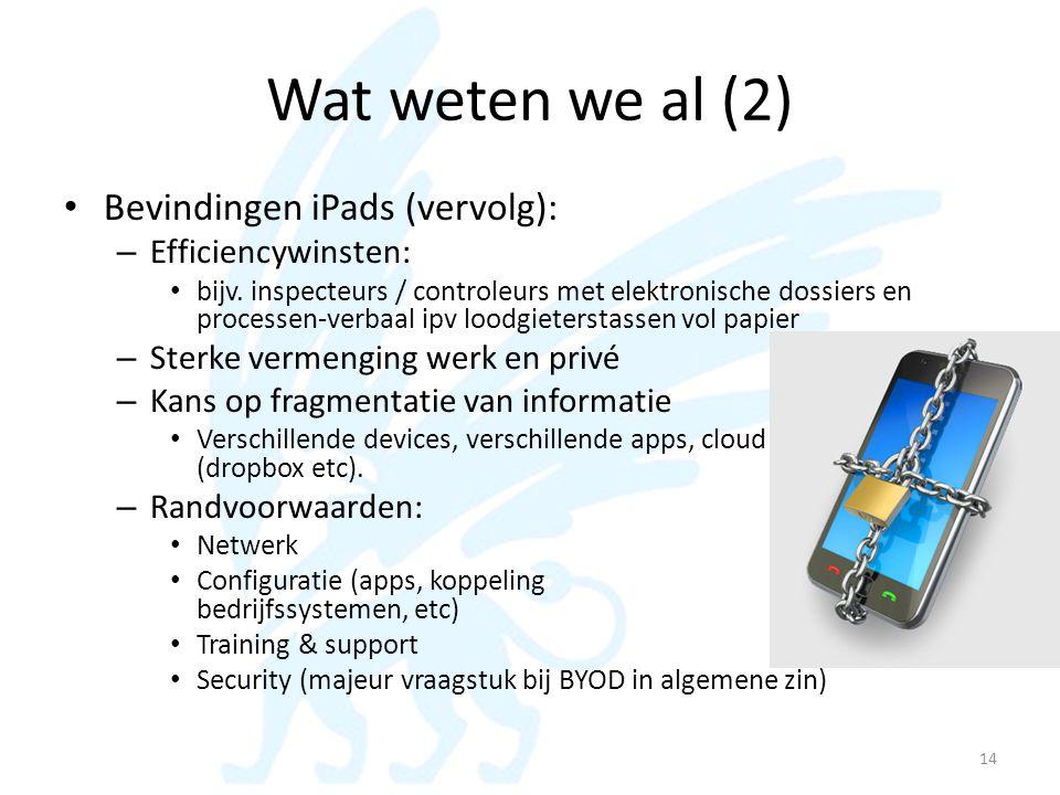 Wat weten we al (2) Bevindingen iPads (vervolg): Efficiencywinsten: