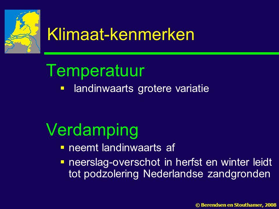 Klimaat-kenmerken Temperatuur Verdamping landinwaarts grotere variatie