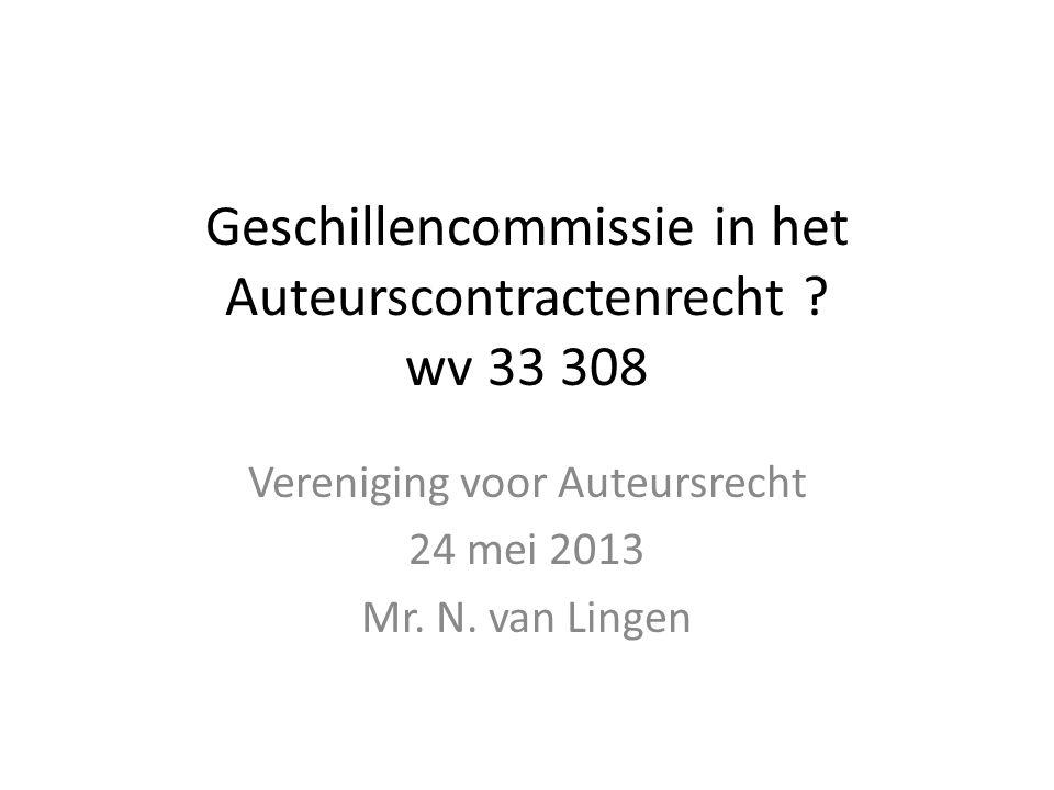 Geschillencommissie in het Auteurscontractenrecht wv 33 308