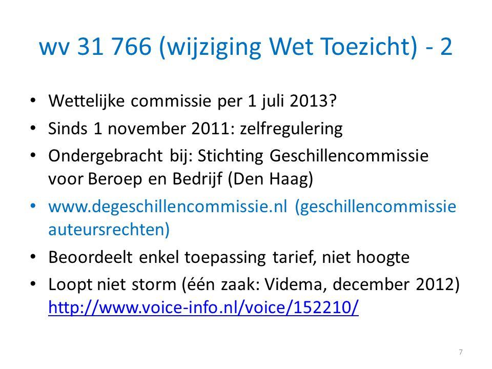 wv 31 766 (wijziging Wet Toezicht) - 2
