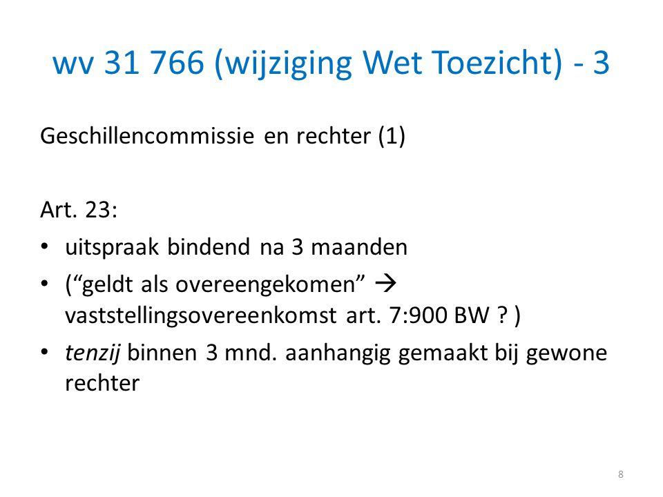 wv 31 766 (wijziging Wet Toezicht) - 3