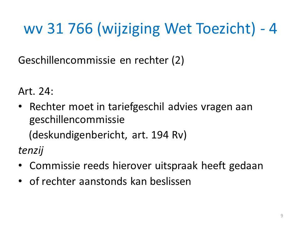wv 31 766 (wijziging Wet Toezicht) - 4