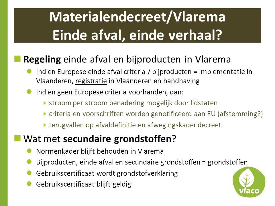 Materialendecreet/Vlarema Einde afval, einde verhaal