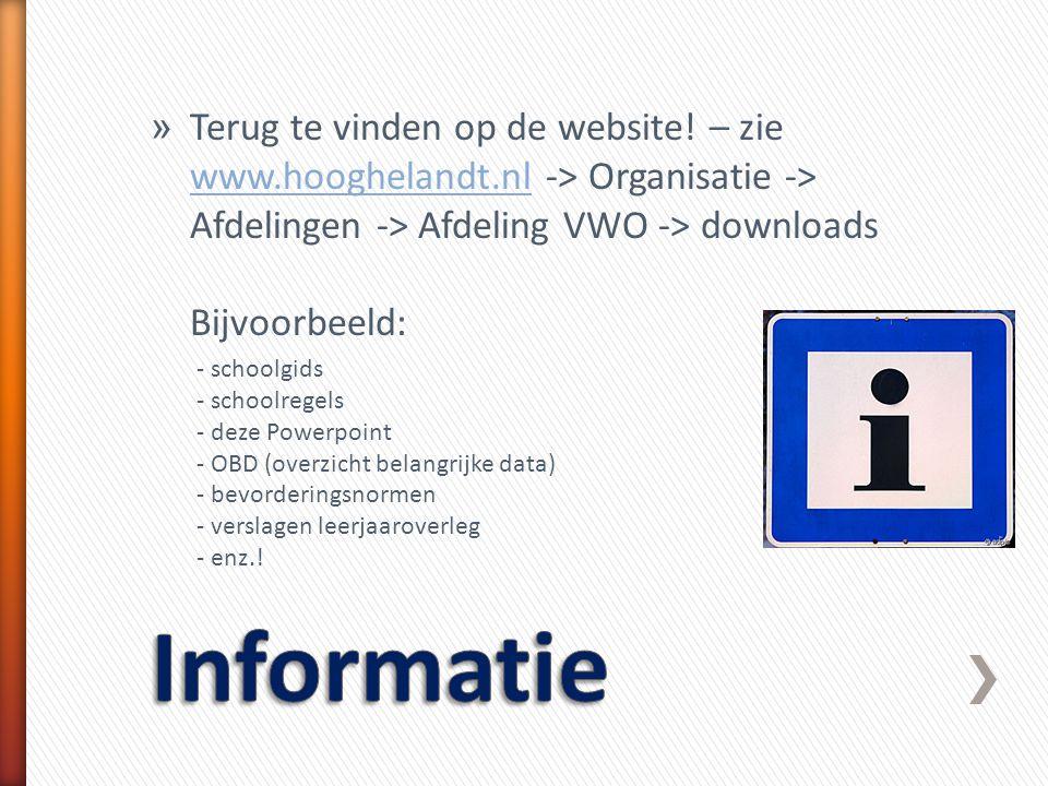 Terug te vinden op de website. – zie www. hooghelandt