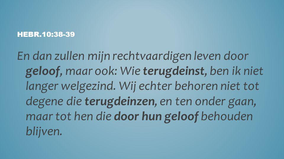 Hebr.10:38-39