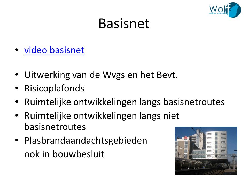 Basisnet video basisnet Uitwerking van de Wvgs en het Bevt.