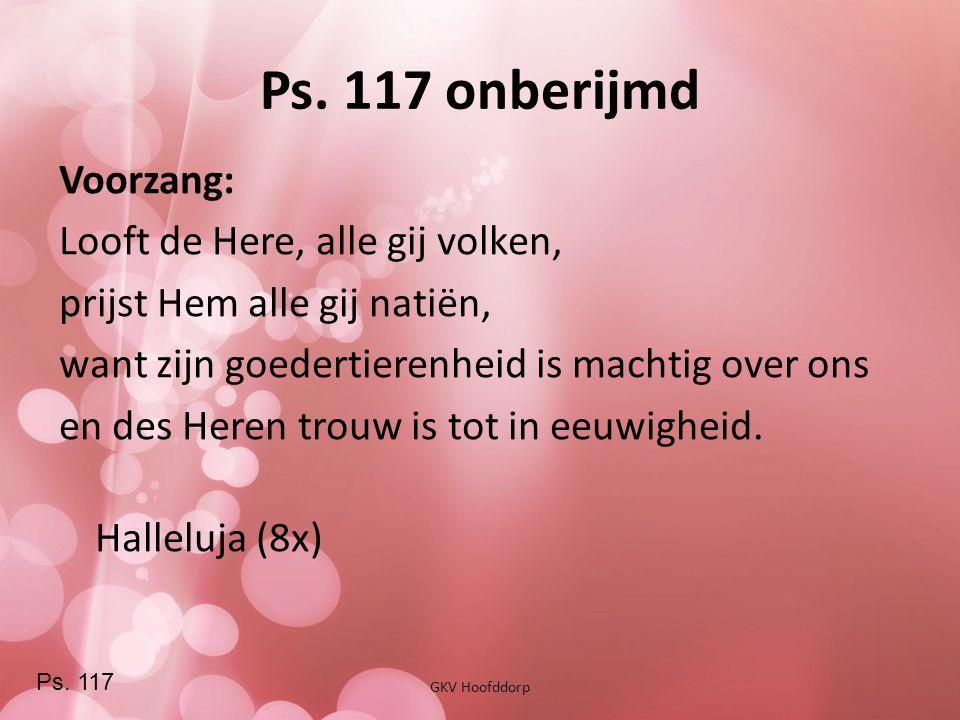 Ps. 117 onberijmd