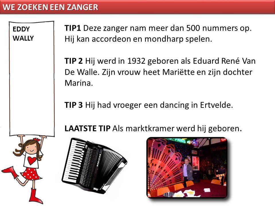 TIP 3 Hij had vroeger een dancing in Ertvelde.