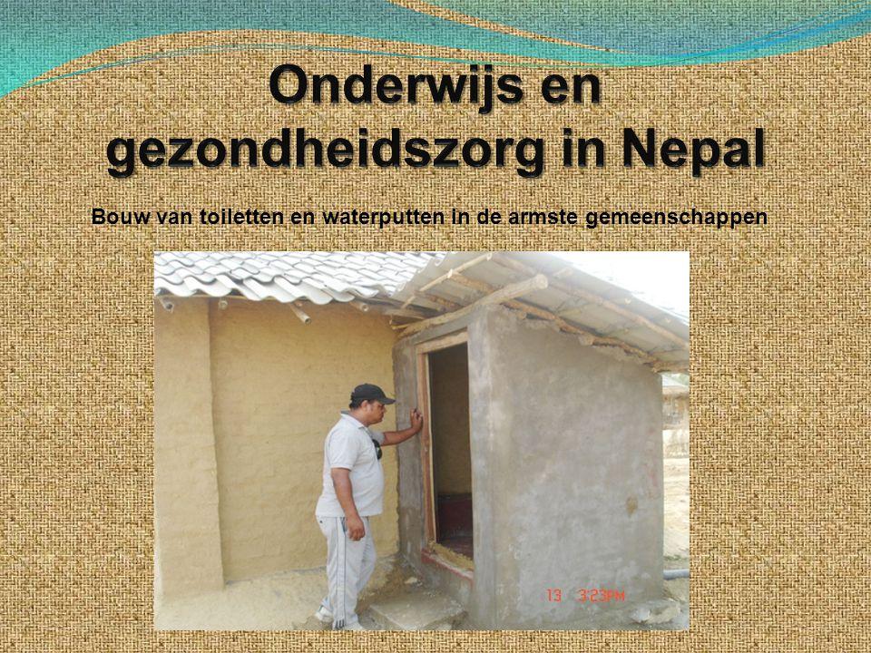 Bouw van toiletten en waterputten in de armste gemeenschappen