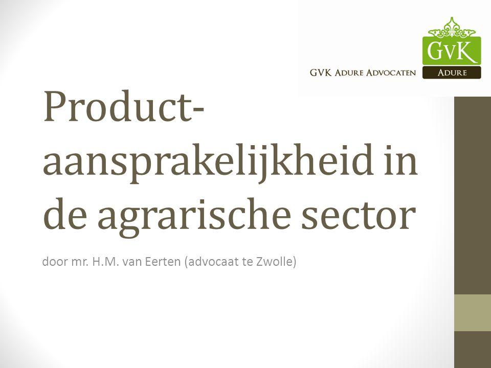 Product- aansprakelijkheid in de agrarische sector