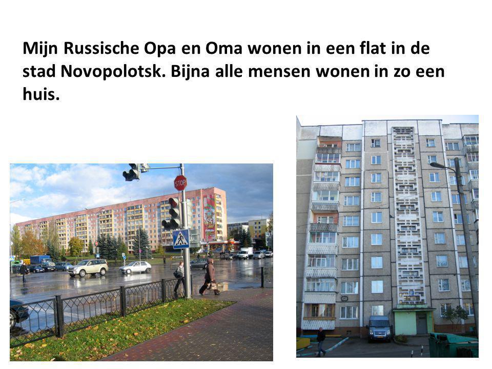 Mijn Russische Opa en Oma wonen in een flat in de stad Novopolotsk