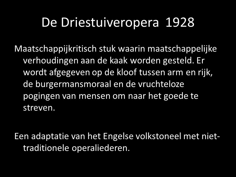 De Driestuiveropera 1928