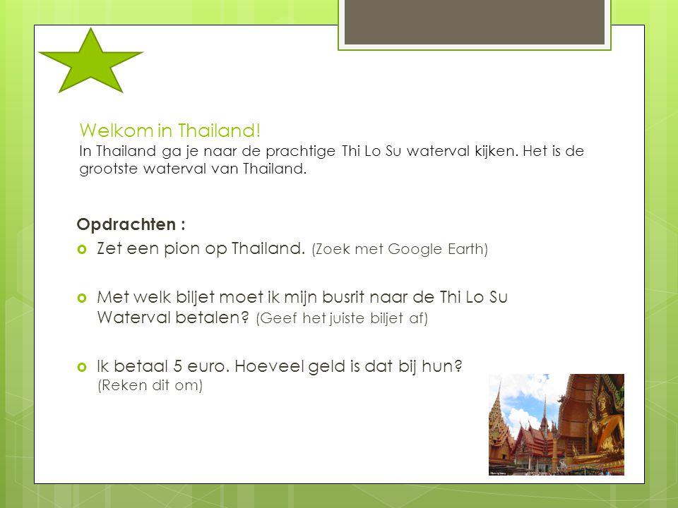Welkom in Thailand! In Thailand ga je naar de prachtige Thi Lo Su waterval kijken. Het is de grootste waterval van Thailand.