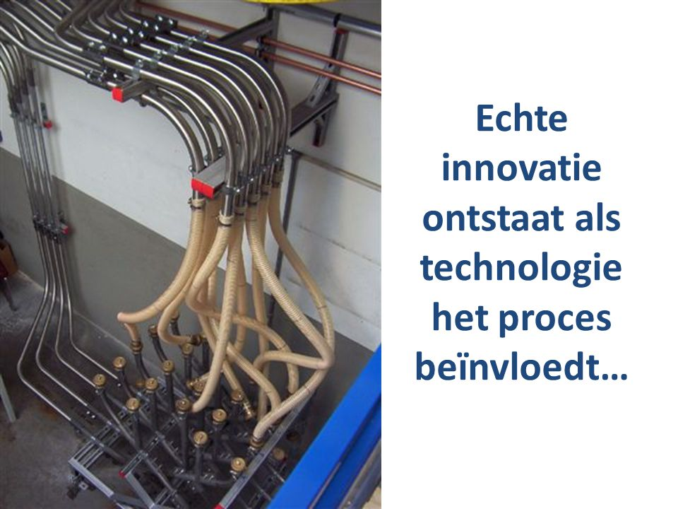Echte innovatie ontstaat als technologie het proces beïnvloedt…