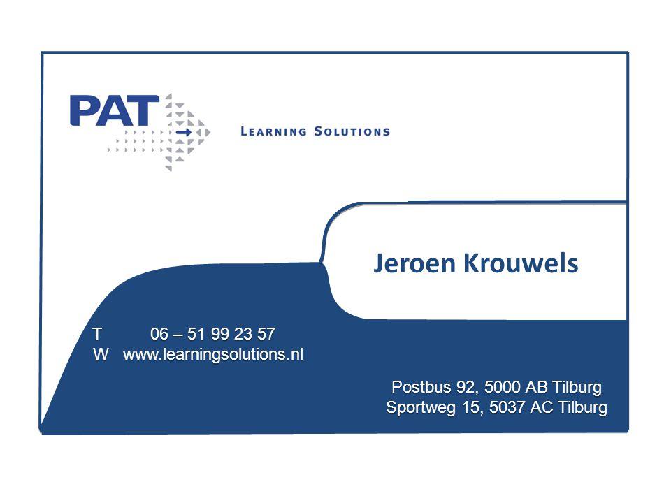 Jeroen Krouwels T 06 – 51 99 23 57 W www.learningsolutions.nl