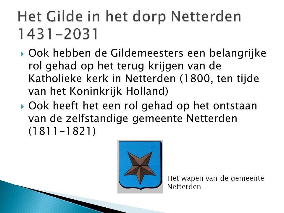 Het Gilde in het dorp Netterden 1431-2031