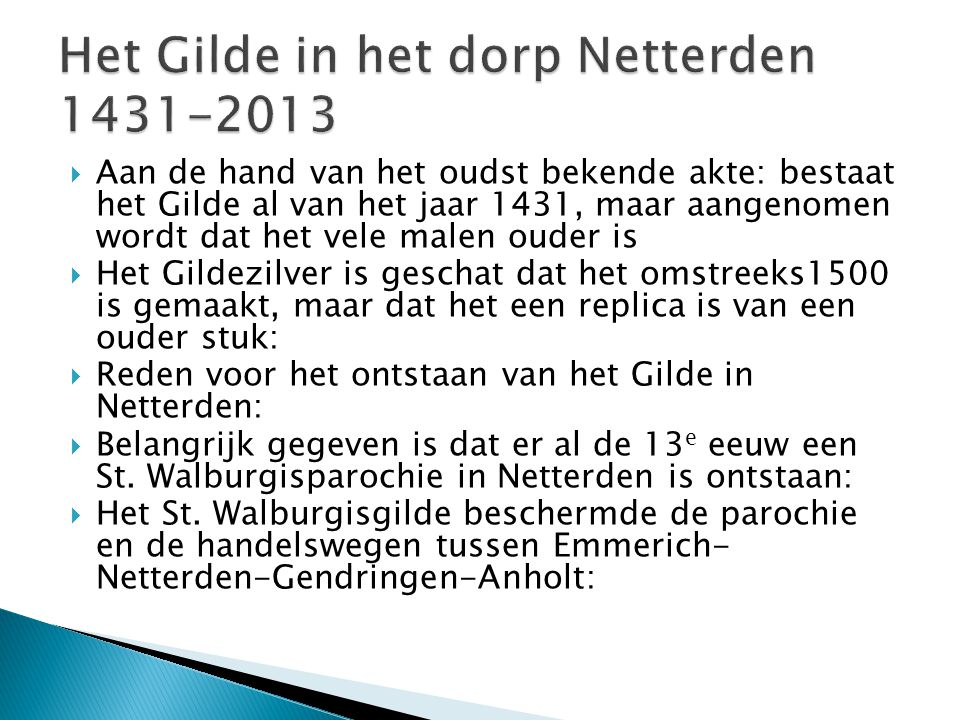 Het Gilde in het dorp Netterden 1431-2013