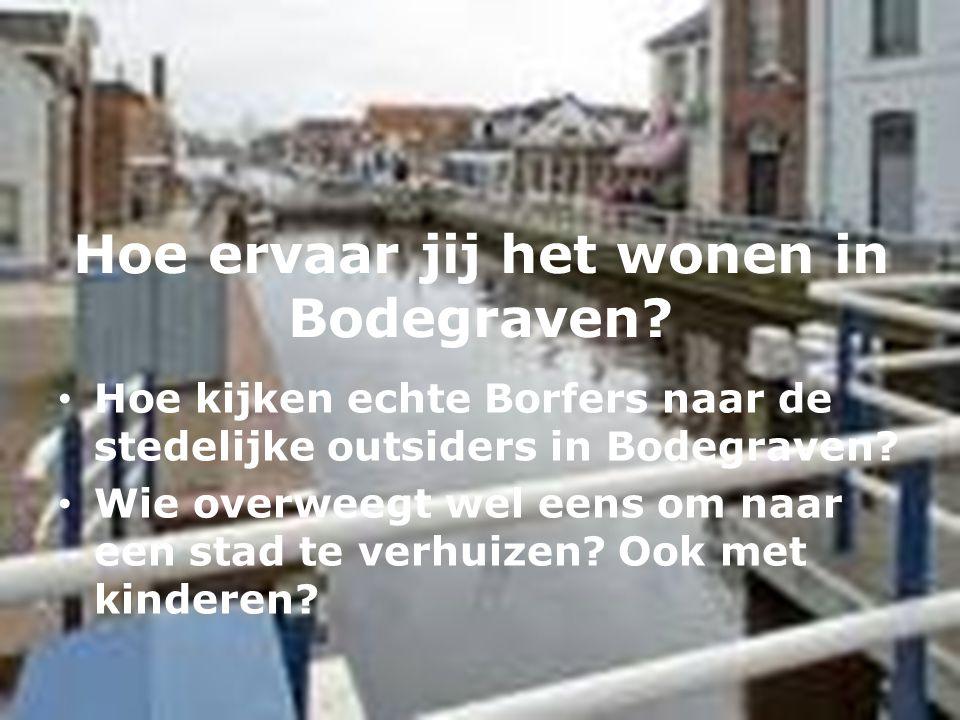 Hoe ervaar jij het wonen in Bodegraven