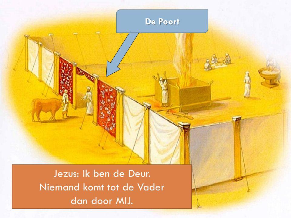 Jezus: Ik ben de Deur. Niemand komt tot de Vader dan door MIJ.