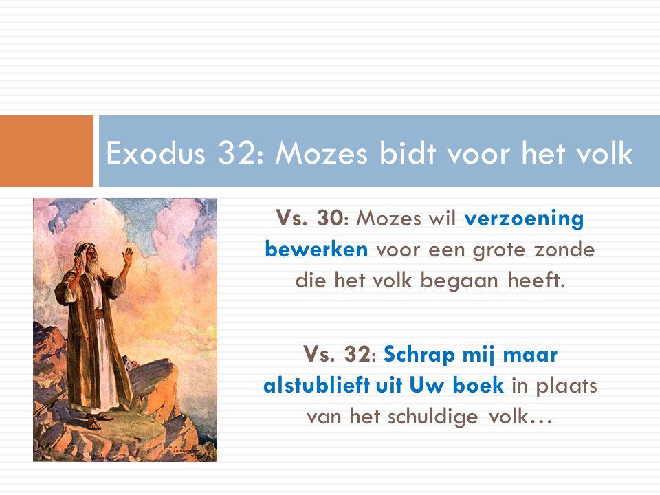 Exodus 32: Mozes bidt voor het volk