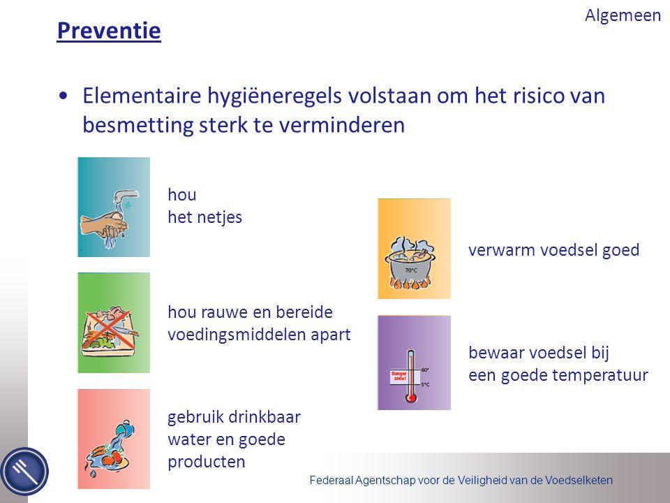 Algemeen Preventie. Elementaire hygiëneregels volstaan om het risico van besmetting sterk te verminderen.