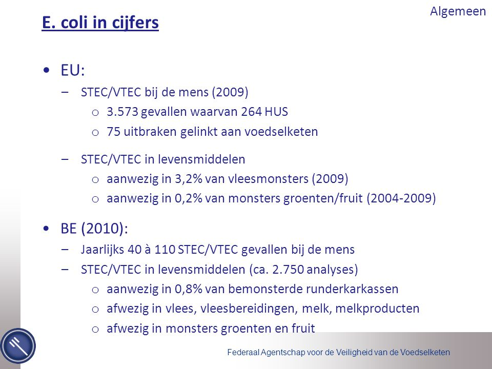 E. coli in cijfers EU: BE (2010): Algemeen