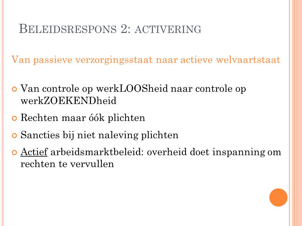 Beleidsrespons 2: activering