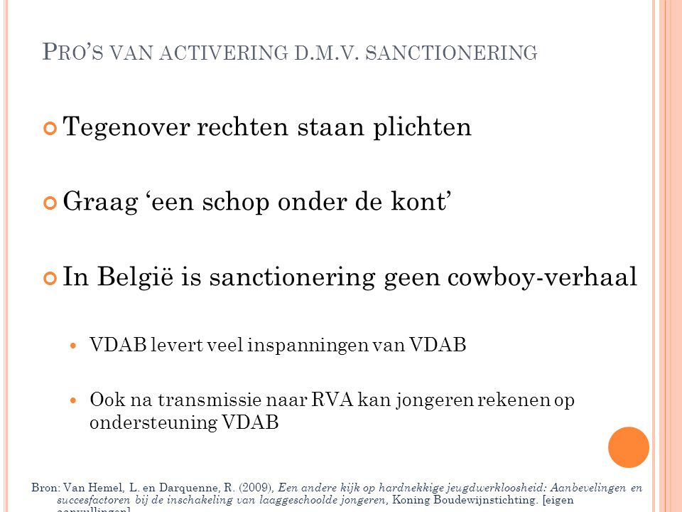 Pro's van activering d.m.v. sanctionering