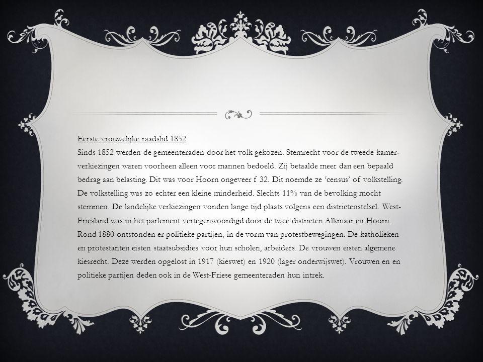 Eerste vrouwelijke raadslid 1852